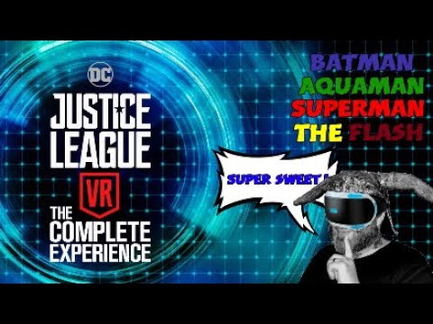 DC Justice League VR Complete Experience