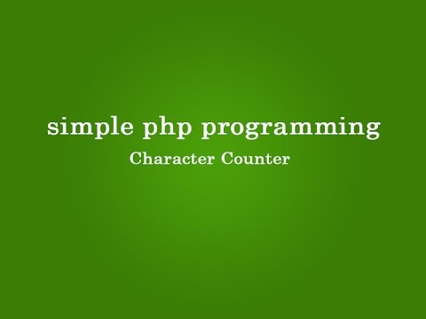 Character Counter Application in php