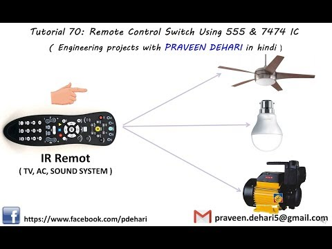 Remote Control Switch Using 555 & 7474 IC (in hindi) Tutorial :70