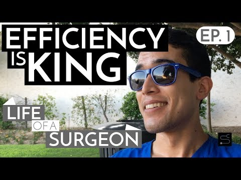 Efficiency is King | Life Of A Surgeon - Ep. 1