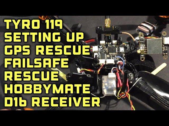 SET UP / GPS RESCUE / FAILSAFE RESCUE / TYRO 119