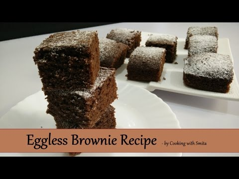 Eggless Brownie Recipe in Hindi by Cooking with Smita - Cake-like Brownie