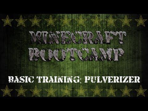 Minecraft Bootcamp | Basic Training | Pulverizer