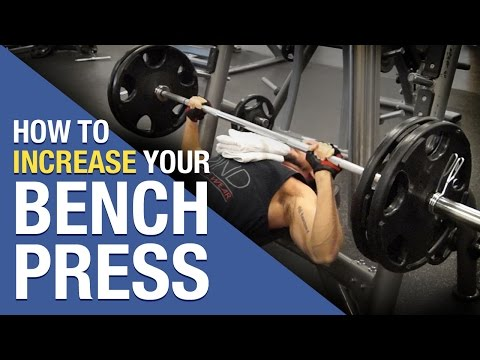 How To Increase Bench Press Fast: 5 Tips For Bench Domination