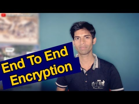 End To End Encryption Explained | No One Can Read Your Message