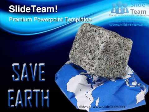 Save Earth Environment PowerPoint Templates Themes And Backgrounds ppt themes