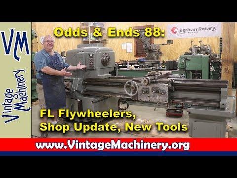 Odds & Ends 88:  Florida Flywheelers, Shop Update, New Tools
