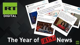 2017: The Year of Fake News