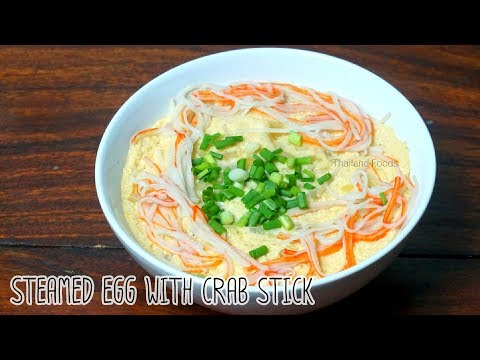 Thai Foods | Steamed Egg with Crab stick