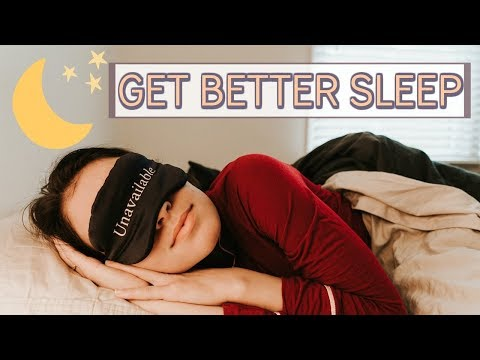How To Sleep Better | 7 Easy & Effective Ways to Get Better Sleep