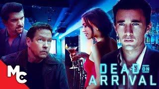 Dead On Arrival   Full Crime Thriller Movie