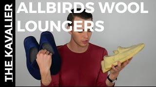 First Look: Allbirds Lounger Review   World