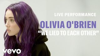 """Olivia O'Brien - """"We Lied To Each Other"""" Live Performance 