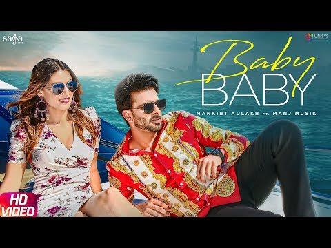 Xxx Mp4 Mankirt Aulakh Baby Baby Manj Musik DirectorGifty New Punjabi Songs 2019 Saga Music 3gp Sex