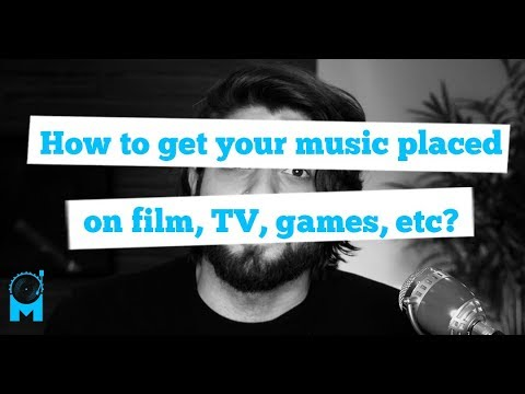 Episode 6: Get your music placed on Film, TV, games, etc - SYNC & LICENSING