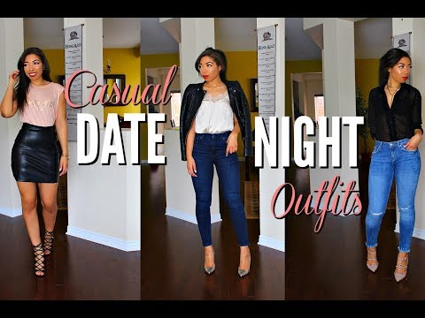 CASUAL DATE NIGHT OUTFITS | 5 DATE OUTFIT IDEAS + LOOKBOOK | HOW TO LOOK STYLISH ON A DATE