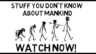 Download Top Facts About Mankind   Stuff You Don't Know About Mankind   History of Mankind Video