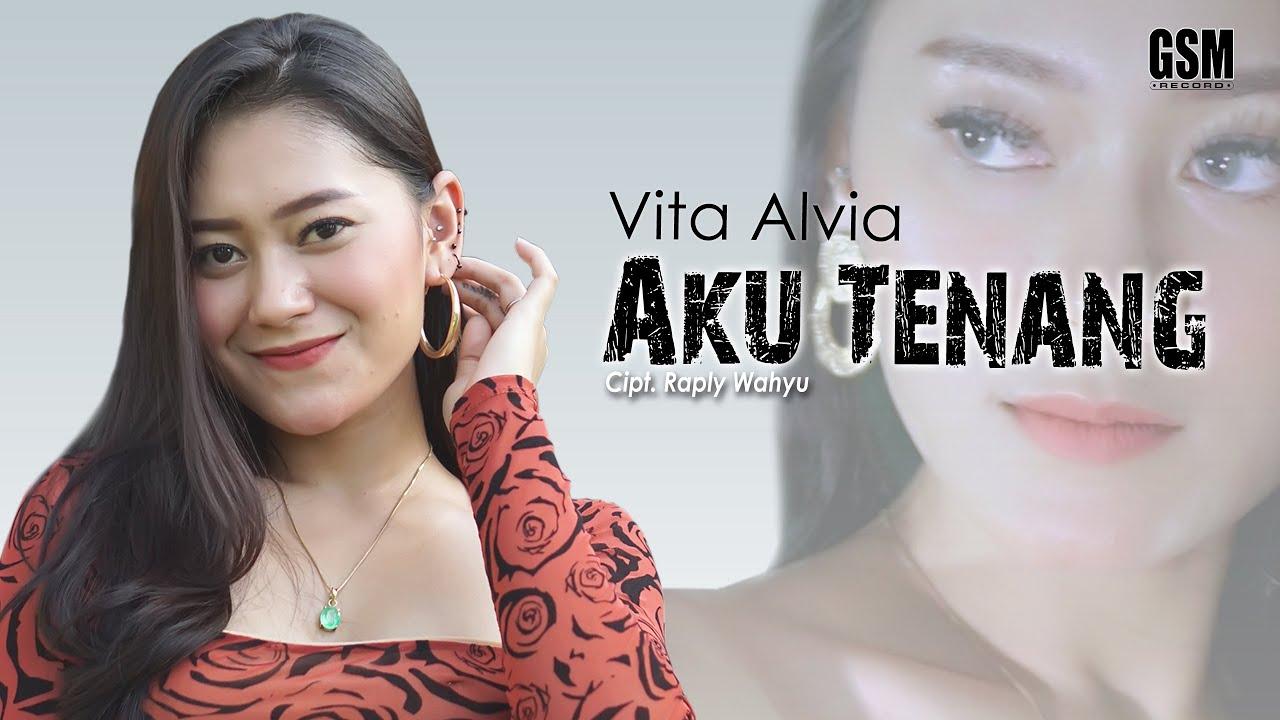 Download Aku Tenang - Vita Alvia MP3 Gratis
