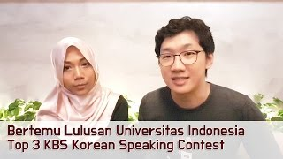 Bertemu Lulusan Universitas Indonesia Top 3 Kbs Korean Speaking Contest!