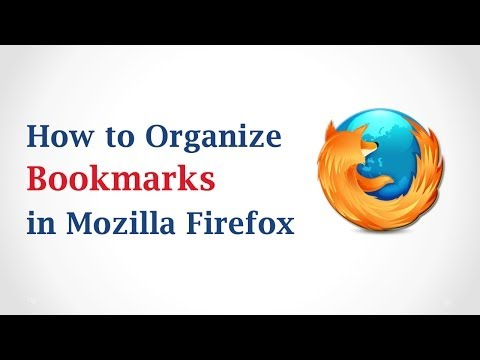 How to Organize Bookmarks in Mozilla Firefox