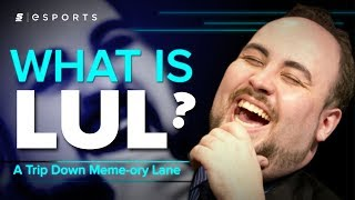 What is LUL? [A Trip Down Meme-ory Lane]