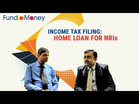 Income Tax Filing: Home Loan for NRIs
