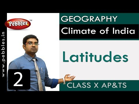 Latitudes | Climate of India | Social Science |Class 10