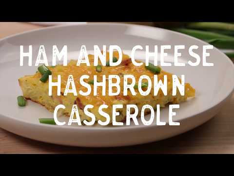 Ham and Cheese Hashbrown Casserole