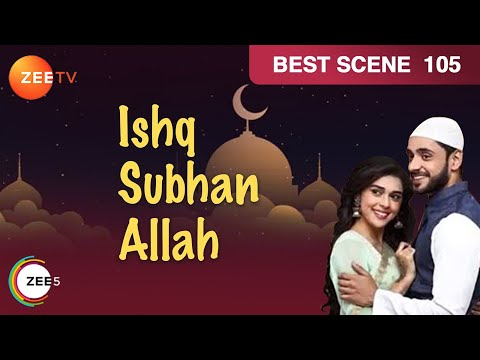 Ishq Subhan Allah - Meraj Sends Flowers For Zara - Episode