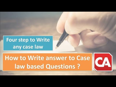 How to Write answer to Case law based Questions ?  | CA INDIA | CA/CS/CMA