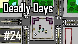 Deadly Days Episode 24