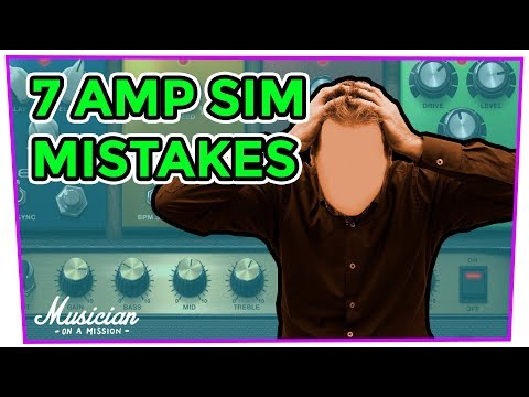 Do Your Guitar Amp Sims Sound Fake? This is Why (7 Mistakes) | musicianonamission.com