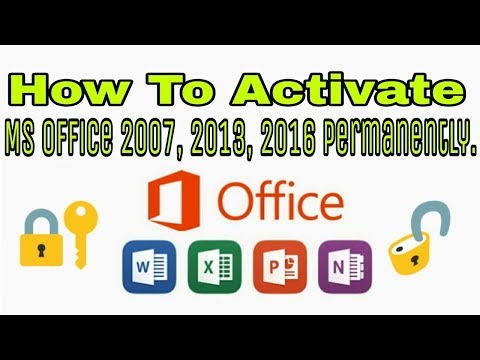 How to Activate MS Office 2007, 2013, 2016 Permanently | Computer Tips.
