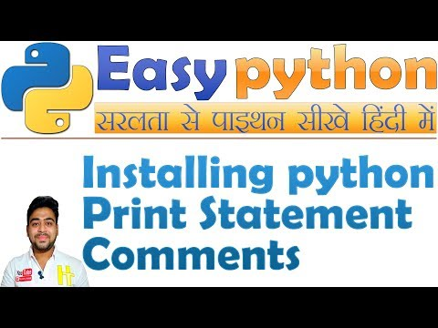 Python Introduction, Print Statements, Comments | Basic Python Tutorial Hindi #1