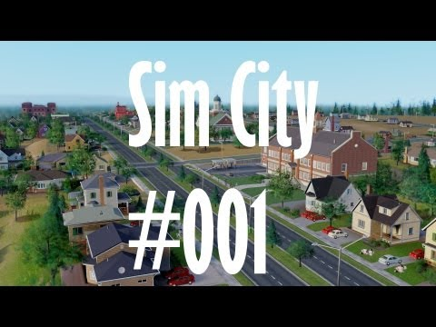 Let's Play SimCity - #001 - Der erste Tag[HD-German]