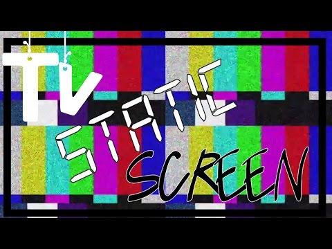 Tv static screen