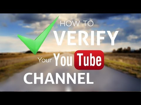 how to verify your youtube account - 2018