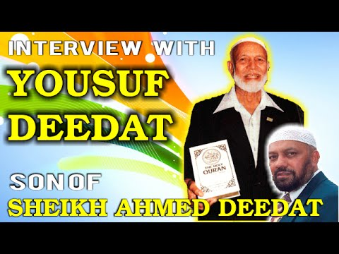 Son of Sheikh Ahmed Deedat - Yousuf Deedat Interviewed about his father