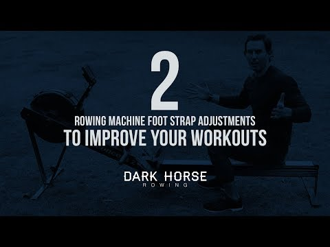 Rowing Machine Foot Adjustments to Improve your Workouts
