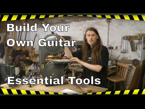 Build Your Own Guitar - Essential Tools