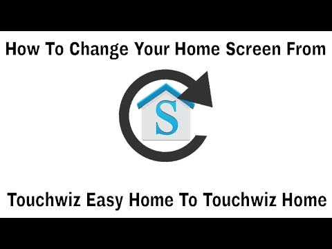 How To Change Home Screen From Touchwiz Easy Home To Touchwiz Home