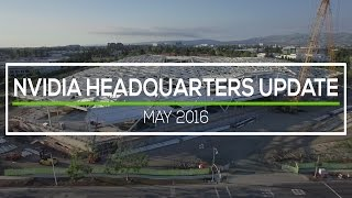 NVIDIA HEADQUARTERS: May 2016 Construction Update 4K