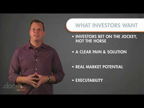 What Investors Want - Creating The Killer Business Plan