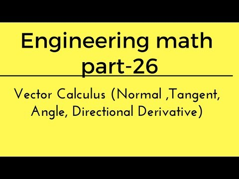 Vector calculus (Normal ,Tangent, Angle, Directional Derivative) Engineering Math 26 for GATE hindi