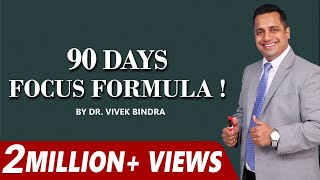 90 Days Focus Formula By Best Motivational Trainer In India Mr Vivek Bindra