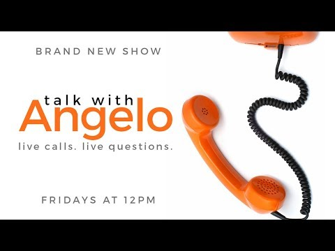 NEW SHOW! Talk with Angelo!
