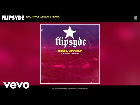 Flipsyde - Sail Away (Lemove Remix) (Audio)