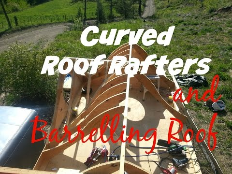 Curved roof rafters and barreling roof - Video 7 - Esket Tiny House