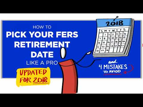 How To Pick Your FERS Retirement Date + 4 Mistakes To Avoid