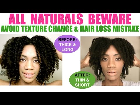 WARNING: Texture Change - Avoid this hair loss Mistake